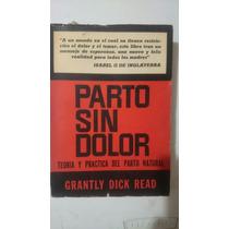 Parto Sin Dolor Grantly Dick Read Editorial Central