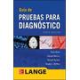 Libro Guia De Pruebas Para Diagnostico - Diana Nicoll - 6 Ed