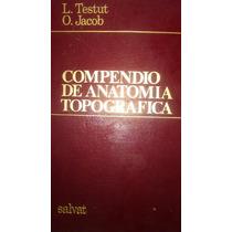 Compendio De Anatomía Topografica, L. Testut