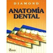 Anatomía Dental Diamond Limusa !nuevos Y 100% Originales!
