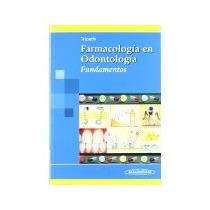 Libro Farmacologia En Odontologia Fundamentos