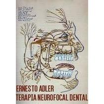 Libro Terapia Neurofocal Dental