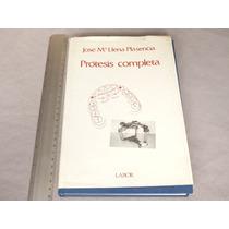 José Ma. Llena Plasencia, Prótesis Completa, Editorial Labor