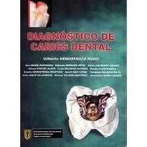 Libro Diagnostico De Caries Dental