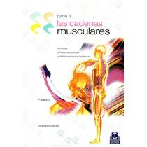Las Cadenas Musculares Tomo 2. 8° Edicion. 2006