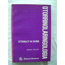 Otorrinolaringología - Stanley N. Farb