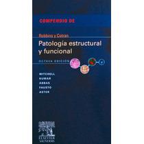 Compendio Patología Estructural Y Funcional. 2012