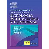 Compendio De Patología De Robbins 7 Edición Pdf