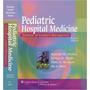Pediatric Hospital Medicine Libro Completo En Pdf