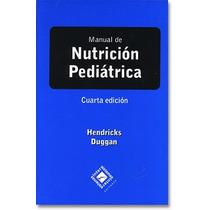 Manual De Nutrición Pediátrica