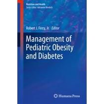 Manegement Of Pediatric Obesity And Diabetes Completo En Pdf