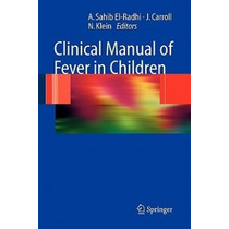 Clinical Manual Of Fever In Children Pdf Libro Completo