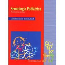 Semiologia Pediatrica Libro Completo Completo En Pdf