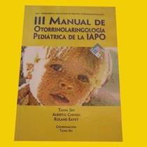 Manual De Otorrinolaringologia Pediatrica De La Iapo En Pdf