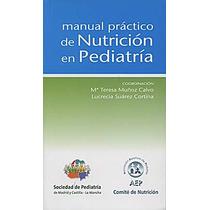 Manual Practico De Nutricion En Pediatriaa Libro En Pdf