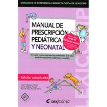 Prescripcion Pediatrica Y Neonatal Taketomo 2015