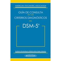 Guía De Consulta De Los Criterios Diagnósticos Del Dsm-5 V