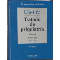 D S M- I V Tratado De Psiquiatría -tomo 1 - Robert E. Hales