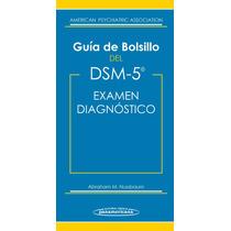 Guía De Bolsillo Del Dsm-5 Para El Examen Diagnóstico 2015