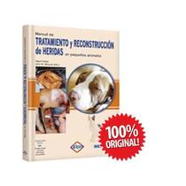 Manual Del Tratamiento Y Reconstrucción De Heridas