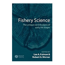 Fishery Science, Lee A Fuiman