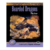 Bearded Dragons: A Complete Guide To Pogona, Philip Purser