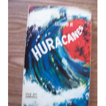 Cazadores De Huracanes-aut-ivan Ray Tannehill-edi-letras-hm4
