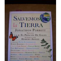 Salvemos La Tierra-aut-jonathon Porrit-ilust-p.dura-f.grande