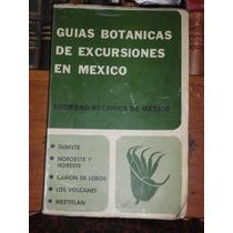 Sociedad Botánica Guías Botánicas De Excursiones En México