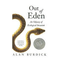 Out Of Eden: An Odyssey Of Ecological Invasion, Alan Burdick