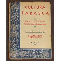 Cultura Tarasca Eduardo Noguera México 1941 Prehispánico