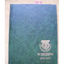 El Universal-75 Aniversario-ilust-p.dura-1916-1991-memoria