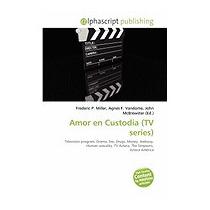 Amor En Custodia (tv Series), Frederic P Miller