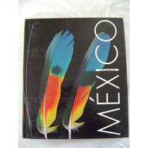 México Primario. Tradiciones Y Alma Del Mexicano- E. Ramírez