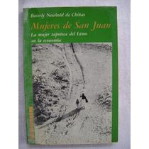 Mujeres De San Juan. Mujer Zapoteca Del Istmo En La Economía