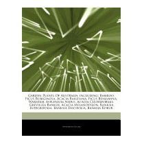Articles On Garden Plants Of Australia,, Hephaestus Books