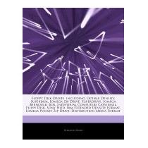 Articles On Floppy Disk Drives, Including:, Hephaestus Books