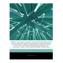 Articles On Starch, Including: Glucose,, Hephaestus Books