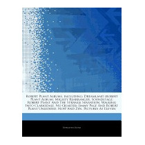 Articles On Robert Plant Albums,, Hephaestus Books
