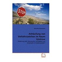 Anh Ufung Von Verkehrszeichen Im Raum G, Alexander Dannemann