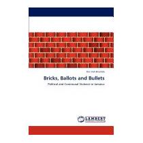 Bricks, Ballots And Bullets, Irish-bramble Ken