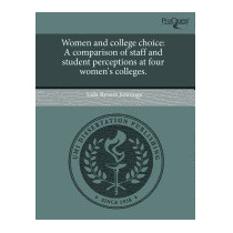 Women And College Choice: A Comparison, Lida Revere Jennings