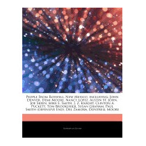 Articles On People From Roswell, New, Hephaestus Books