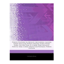 Articles On Power Stations In Mexico,, Hephaestus Books