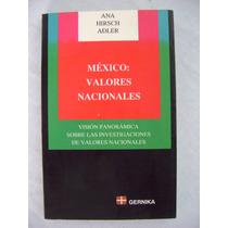 México:valores Nacionales - Ana Hirsch Adler