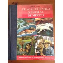 Atlas Geográfico General De Mexico