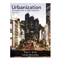Urbanization: An Introduction To Urban, Paul L Knox