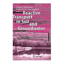 Reactive Transport In Soil And Groundwater:, Gunnar N]tzmann