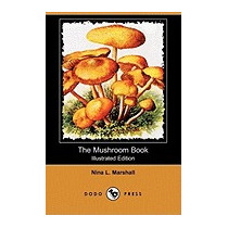 Mushroom Book (illustrated Edition) (dodo, Nina L Marshall
