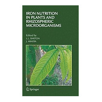 Iron Nutrition In Plants And Rhizospheric, Larry L Barton